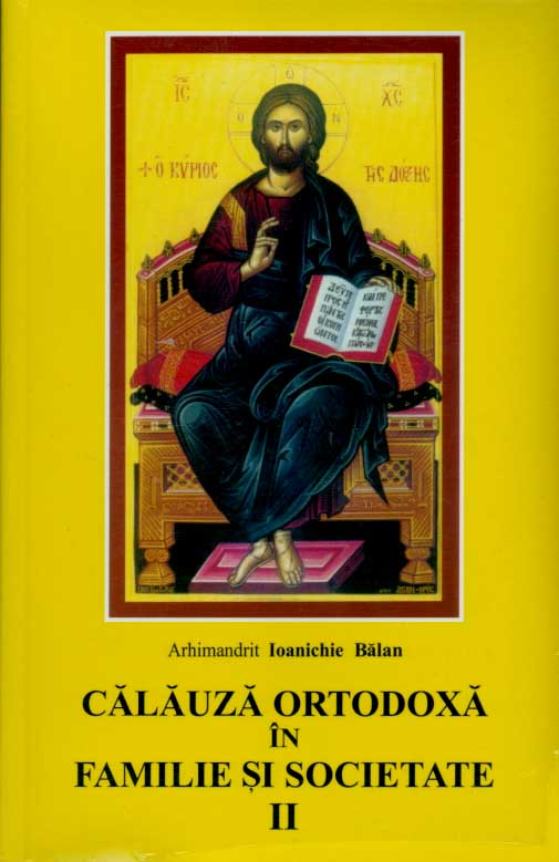Calauza ortodoxa in familie si societate, vol. 2
