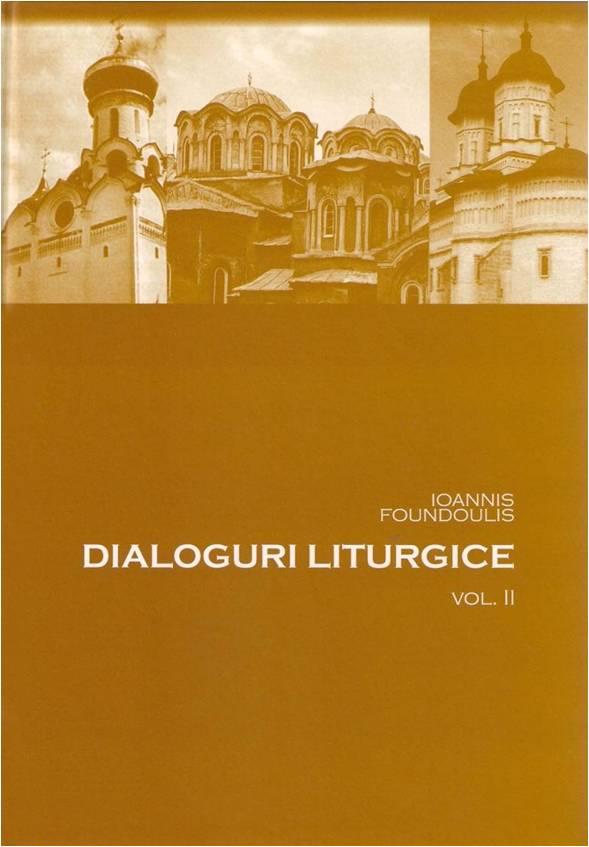 Dialoguri liturgice, Vol. II