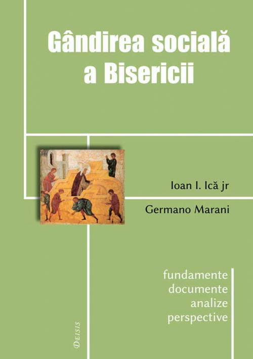 Gandirea sociala a Bisericii. Fundamente — documente — analize — perspective