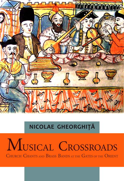 Musical Crossroads. Church Chants and Brass Brands at the Gates of the Orient