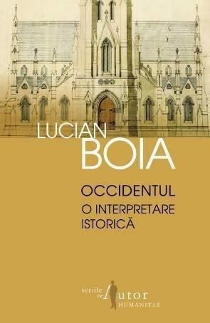 Occidentul. O interpretare istorica, Lucian Boia