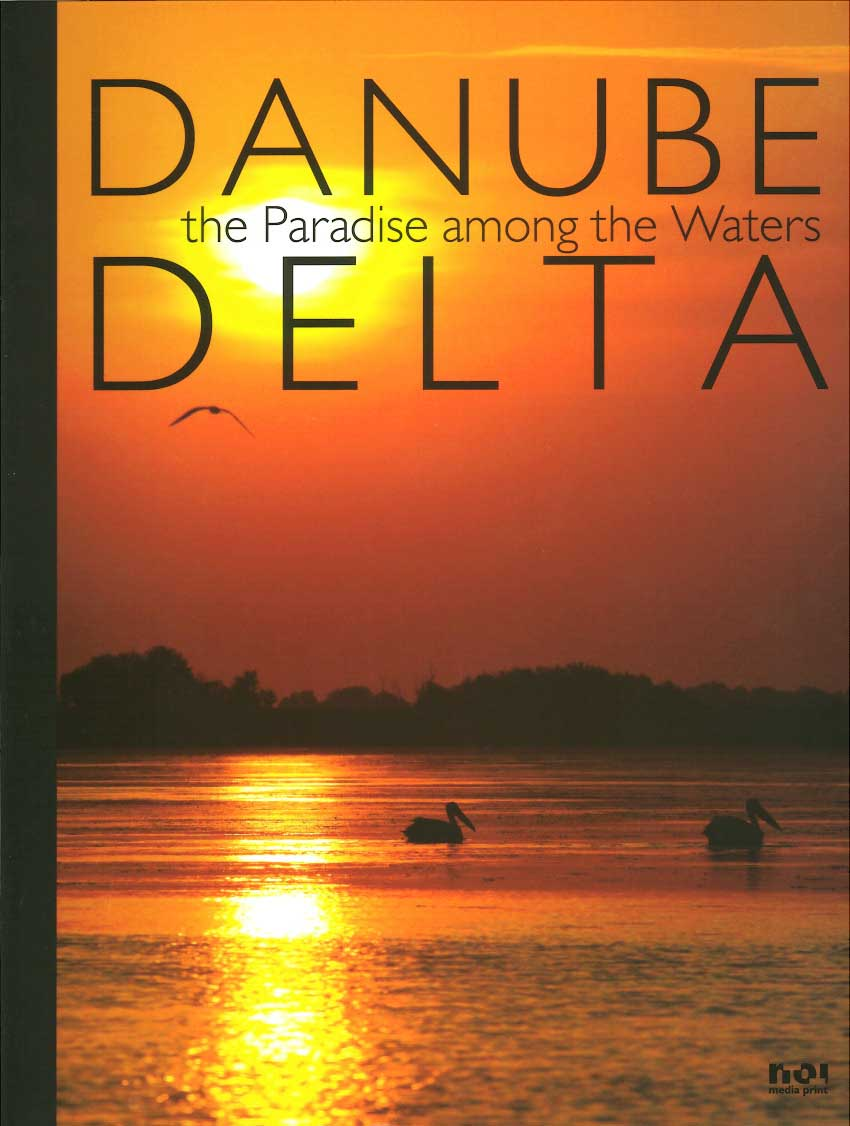 The Danube Delta. The Paradise among the Waters