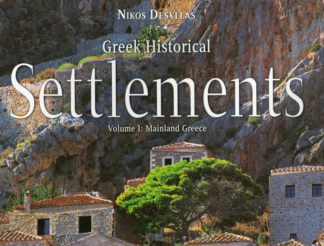Greek Historical Settlements, Volume I: The Mainland Greece