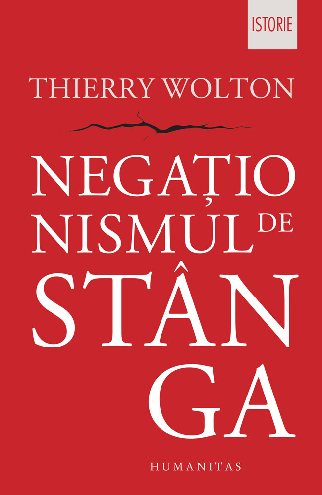 Thierry WOLTON | Negationismul de stanga