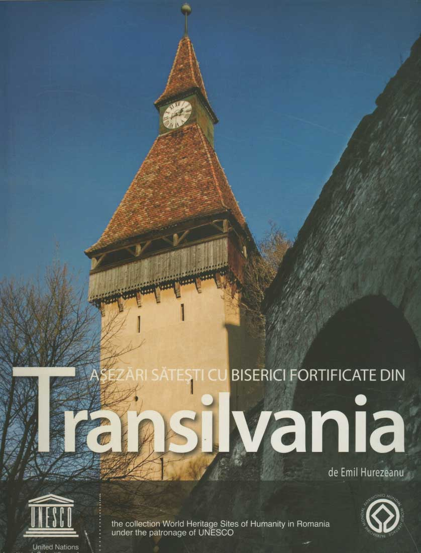 Fortified Churches and Settlements in Transilvania/ Asezari satesti cu biserici fortificate din Translivania. Editie bilingva