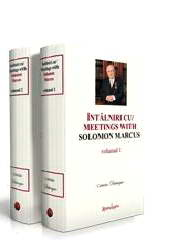 Intalniri cu Solomon Marcus/ Meetings with Solomon Marcus (2 vol.)